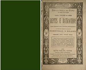 Reptis e Batrachios. Referencias especiaes á fauna: N/A.