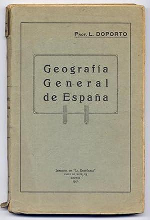 Geografía General de España.: DOPORTO MARCHORI, Luis.