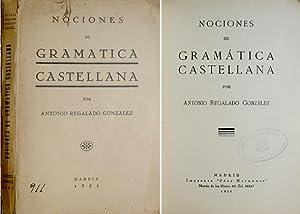Nociones de Gramática Castellana.: REGALADO GONZÁLEZ, Antonio.