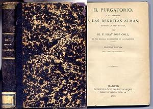 El Purgatorio y la devoción a las Benditas Almas.: COLL, José.