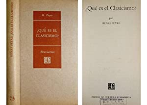 Qué es el Clasicismo?.Traducción de Julián Calvo.: PEYRE, Henri.