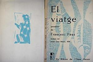 El Viatge. Poemes.: FAUS, Francesc.