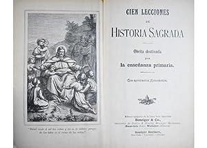 Lecciones de Historia Sagrada. Obrita destinada para la Enseñanza Primaria.: CIEN