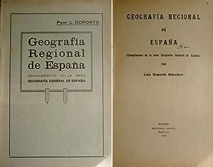 Geografía Regional de España. (Complemento de la: DOPORTO MARCHORI, Luis.