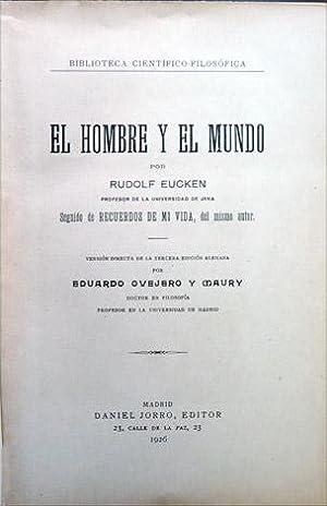 El Hombre y el Mundo. Traducción de: EUCKEN, Rudolf.