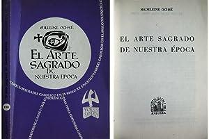 El arte sagrado de nuestra época. Versión española de Juan Ruiz Calonja.: ...