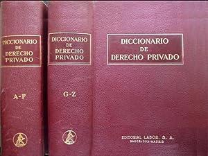 Diccionario de Derecho Privado. Derecho Civil, Común y Foral, Derecho Mercantil, Derecho ...