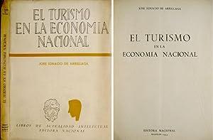El Turismo en la Economía Nacional. Prólogo: ARRILLAGA, José Ignacio