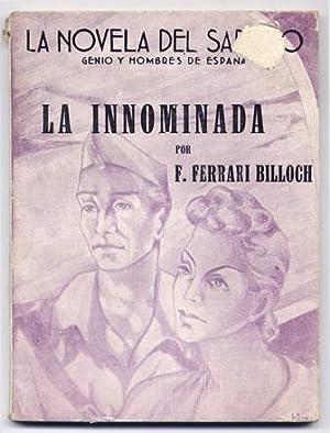 La Innominada.: FERRARI BILLOCH, Francisco.