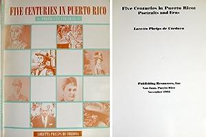 Five Centuries in Puerto Rico. Portraits and: PHELPS DE CÓRDOVA,