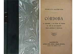 Córdoba. (La cordobesa; Los patios de Córdoba; El patio de los naranjos). (y) Notas ...