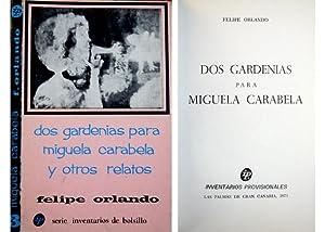 Dos gardenias para Miguela Carabela y otros: ORLANDO, Felipe.