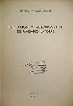 Evocación y autobiografía de Mariano Latorre.: ENTRAMBASAGUAS, Joaquín.