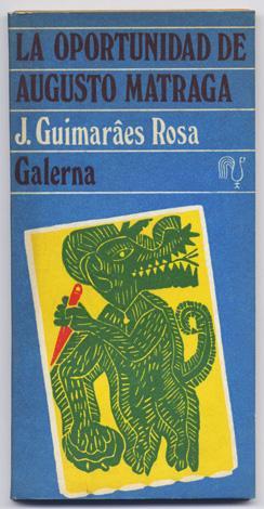 La oportunidad de Augusto Matraga.: GUIMARAES ROSA, João.