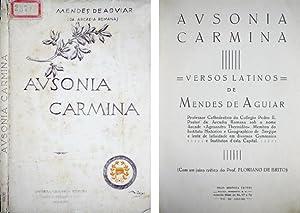 Ausonia Carmina. Versos Latinos. Com um juizo: MENDES DE AGUIAR,