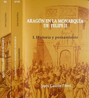 Aragón en la Monarquía de Felipe II.: GASCÓN PÉREZ, Jesús.