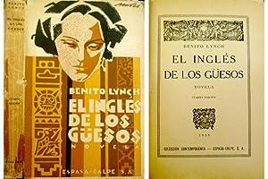 El inglés de los güesos. Novela.: LYNCH, Benito [1885-1951].