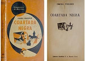 Coartada negra. [The Black Alibi. 1942]. Versión castellana de Mario Calés.: WOOLRICH...