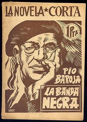 La Banda Negra. Novela.: BAROJA, Pío.
