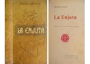 La Enjuta. Novela. Traducción de M. Domenje: ALBERT I PARADIS,
