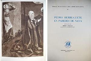 Pedro Berruguete en Paredes de Nava.: ANGULO IÑIGUEZ, Diego.