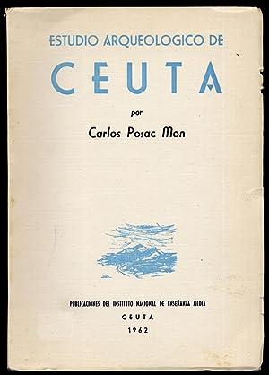 Estudio arqueológico de Ceuta.: POSAC MON, Carlos.