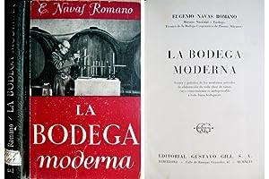 La Bodega Moderna. Teoría y práctica de: NAVAS ROMANO, Eugenio.