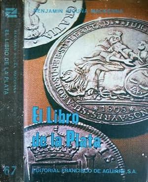 El Libro de la Plata.: VICUÑA MACKENNA, Benjamín