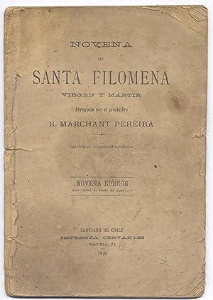 Novena de Santa Filomena, Virgen y Martir, arreglada por .: MARCHANT PEREIRA, Ruperto.