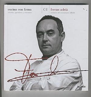 FERRAN ADRIA COCINERO DEL RESTAURANTE ELBULLI. COCTELES, APERITIVOS Y ENTRANTES Colección ...