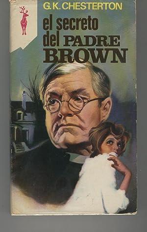 EL SECRETO DEL PADRE BROWN Colección Libros: Chesterton, G. K.-