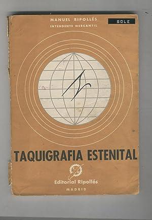 TAQUIGRAFIA ESTENITAL Curso completo. 6ª Edición. Nombre ant. Propietario. Estado: ...