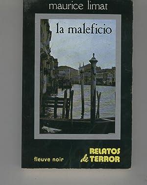 LA MALEFICIO Colección Relatos de Terror. Buen estado: Limat, Maurice-