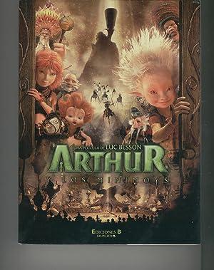 ARTHUR Y LOS MINIMOYS Basado en el universo de Patrice García y una idea original de C&...