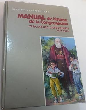 MANUAL DE HISTORIA DE LA CONGREGACION Terciarios: Vives Aguilella, Juan