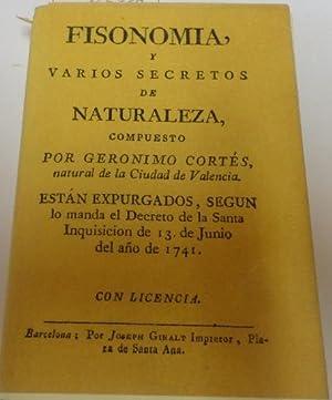 FACSIMIL DE FISONOMIA,Y VARIOS SECRETOS DE NATURALEZA.edicion: Cortes, Geronimo-