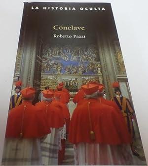CONCLAVE La historia oculta.: Pazzi, Roberto-