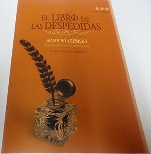 EL LIBRO DE LAS DESPEDIDAS Ganadora del: Wiazemsky, Anne-