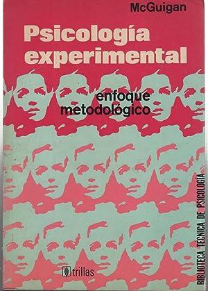 PSICOLOGIA EXPERIMENTAL Enfoque metodológico. Subrayado a lapicero: Mcguigan, F.J.-