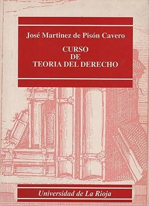 CURSO DE TEORIA DEL DERECHO Con dedicatoria: Martinez de Pison,