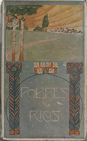 POBRES Y RICOS 1ª Edición. Incluye dibujos: Folch y Torres,