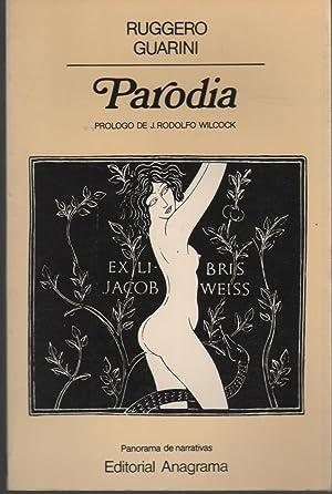 PARODIA Prólogo de J.Rodolfo Wilcock.: Guarini, Ruggero-