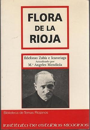 FLORA DE LA RIOJA - 2ª edición, revisada y actualizada por Angeles Mendiola: Zubia ...