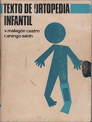 Texto De Ortopedia Infantil TRAUMATOLOGIA. Fotografías e: Malagón Castro /