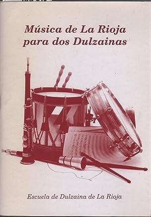 MUSICA DE LA RIOJA PARA DOS DULZAINAS- Escuela de Dulzaina de La Rioja. Jotas, murgas.: Martinez ...