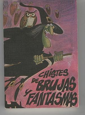 CHISTES DE BRUJAS Y FANTASMAS.: Ortas,Federico-