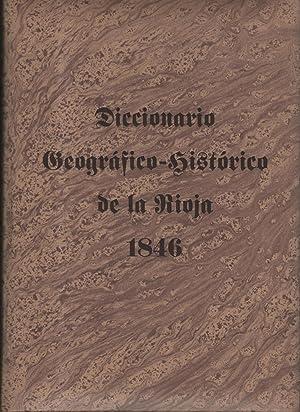 DICCIONARIO GEOGRAFICO-HISTORICO DE LA RIOJA- Facsimil de 1846: Govantes, A.C.