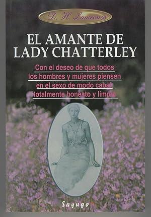 EL AMANTE DE LADY CHATTERLEY. Con el: Lawrence,D.H.-