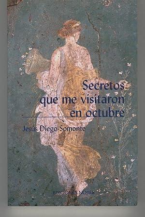 SECRETOS QUE ME VISITARON EN OCTUBRE Estado nuevo: Diego-Somonte, Jesus-