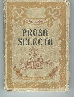 PROSA SELECTA DE AUTORES ESPAÑOLES.Para lectura y analisis literario: Gomez Bravo, Vicente-